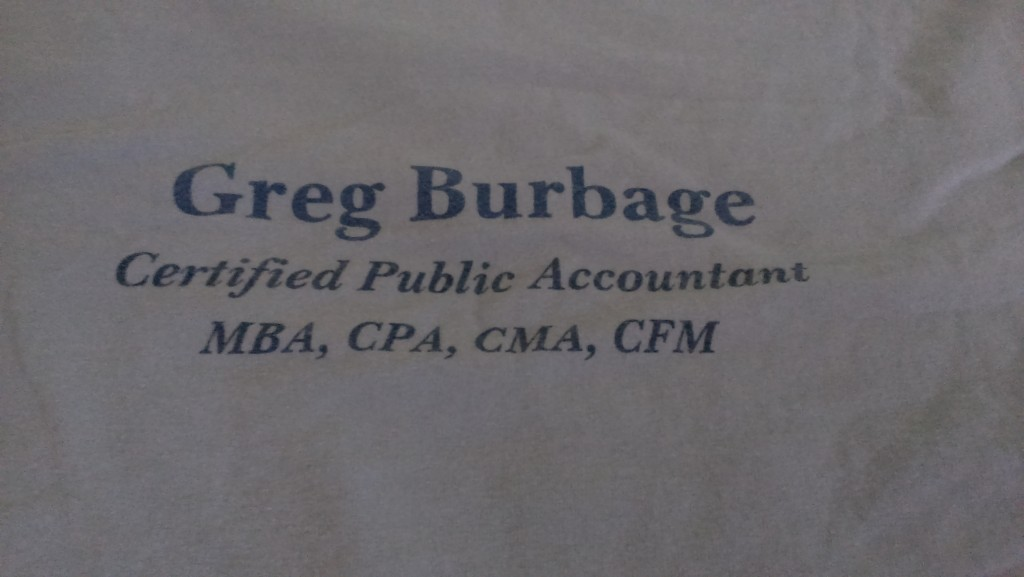 Oddly enough, the shirt had this on the back. Your welcome, Greg Burbage, for the free advertising.